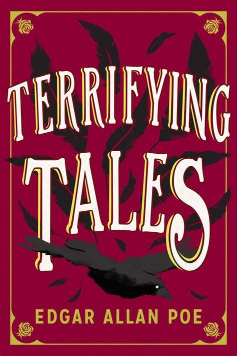 The Terrifying Tales by Edgar Allan Poe eBook by Edgar
