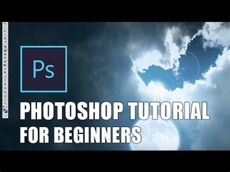 tutorial photoshop cs6 for beginners photoshop tutorial photoshop tutorial for beginners