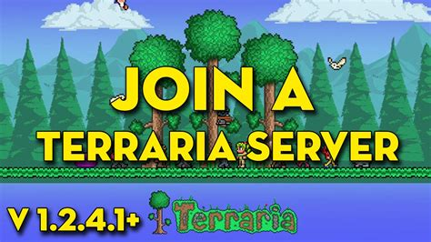 how to join a terraria server 2016 v1 2 4 1