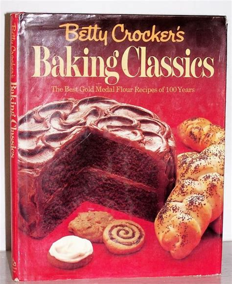 betty s books betty crocker s baking classics 1st edition book from