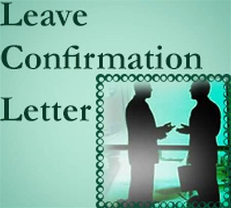 Confirmation Leave Letter Confirmation Letter Of Leave Application