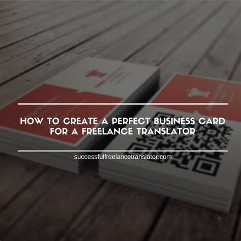 how to make a successful business card how to create a business card for a freelance