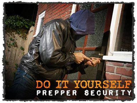 do it yourself prepper security preparing for shtf