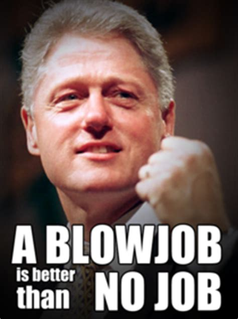 Funny Blow Job Meme - clinton speaking the truth meme guy