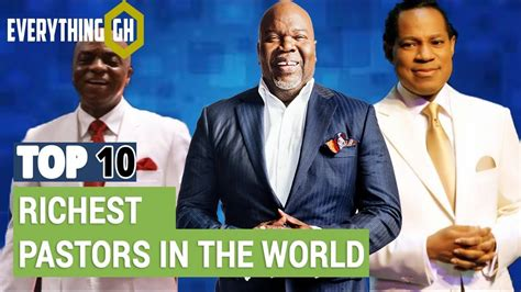 top 10 richest pastors in the world 2018
