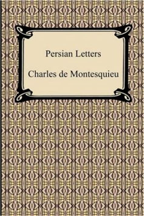 letters montesquieu letters by charles de montesquieu 9781420935004