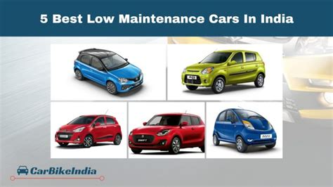 Maintenance Cost Of Cars by Best 5 Low Maintenance Cars In India Pocket Friendly