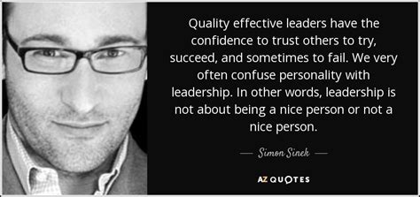 Its A Great Time To Say Hello simon sinek quote quality effective leaders the