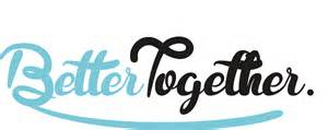 better together better together