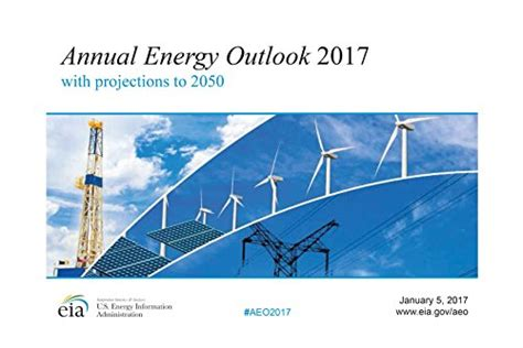 world energy outlook 2017 books pdf annual energy outlook 2017 with appendices