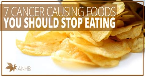 7 Health You Should by 7 Cancer Causing Foods You Should Definitely Avoid
