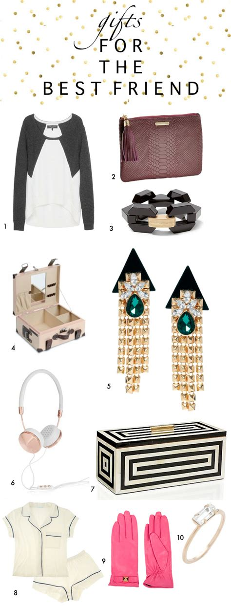 best gifts for gift guide gifts for the best friend a vintage splendor