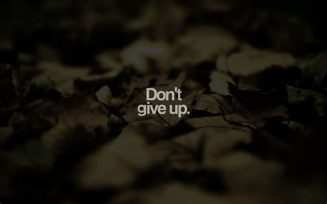 best motivation never give up hd 35 inspirational typography hd wallpapers for desktop