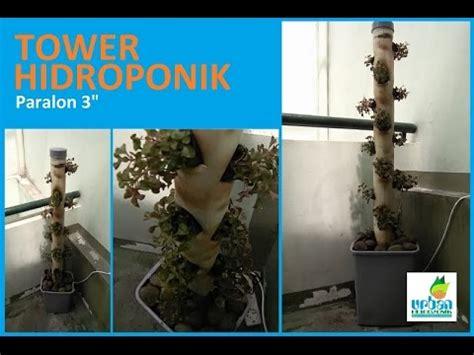Paralon Maspion 3 Inch cara mengatur sistem nutrisi tower hidroponik paralon 3