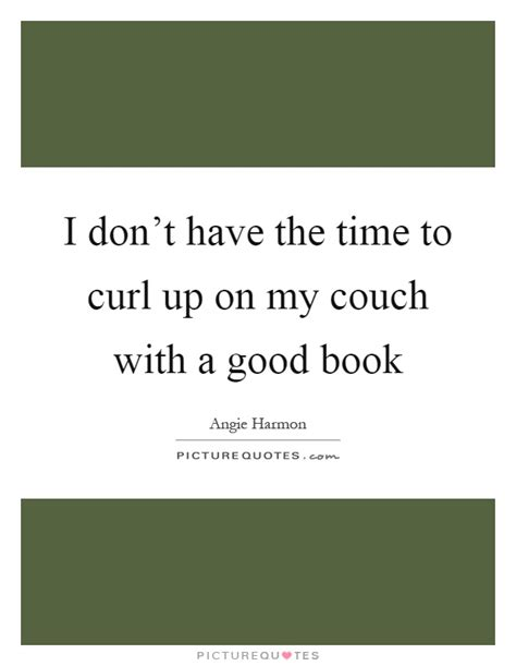 my couch lyrics curl quotes curl sayings curl picture quotes