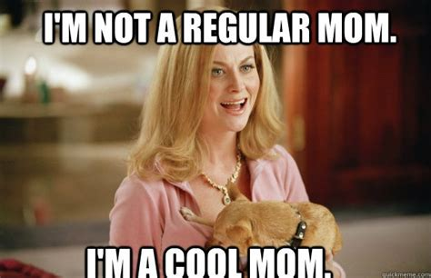Young Mom Meme - mean girls cool mom meme 02 identity magazine