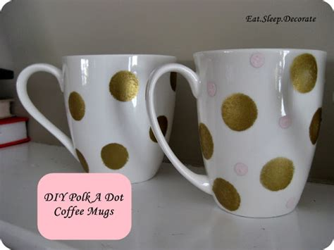 eat sleep decorate diy polka dot coffee mugs