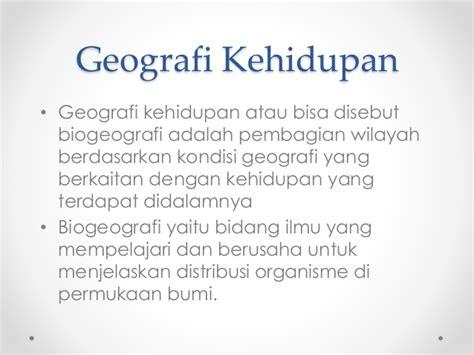 biogeografi adalah geografi kehidupan