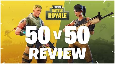 why fortnite battle royale is bad 50 vs 50 fortnite battle royale review the the bad