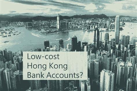 Can I Open Cheap Offshore Banks Accounts In Hong Kong