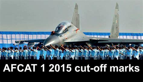 candidate section afcat afcat 1 2015 cut off marks