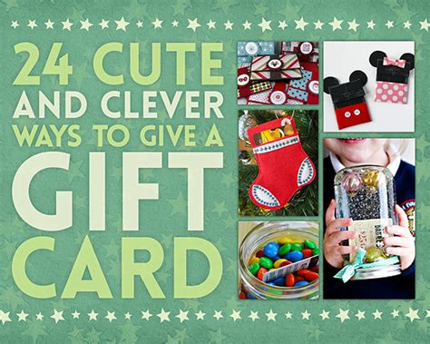 Creative Ways To Give Gift Cards - 24 cute and clever ways to give a gift card