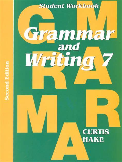 Grammar Amp Writing 7 Student Workbook 2ed 022024 Details