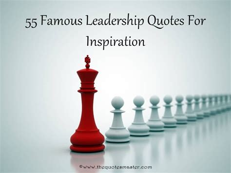 inspiration for 55 famous leadership quotes for inspiration
