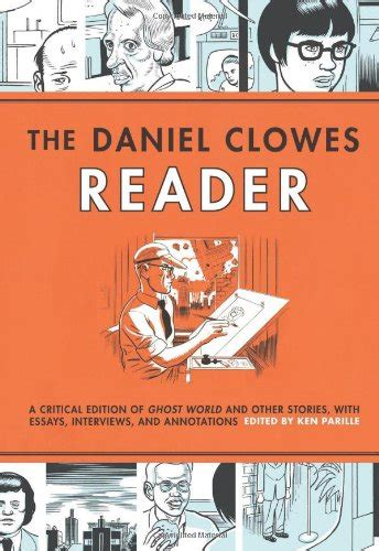 Pdf Ghost World Daniel Clowes by Books New Edition The Daniel Clowes Reader A Critical