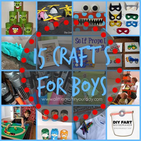 crafts for boys 15 crafts for boys a craft in your day
