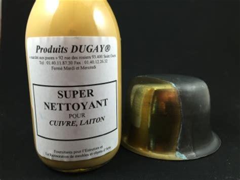 Produit Pour Nettoyer Le Cuivre by Produits Pour M 233 Taux Patines Sur M 233 Taux
