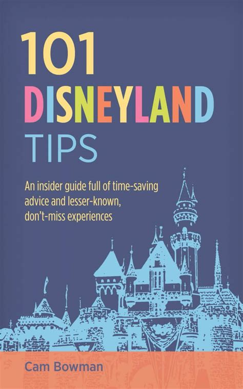 who knew disneyland books 101 disneyland tips