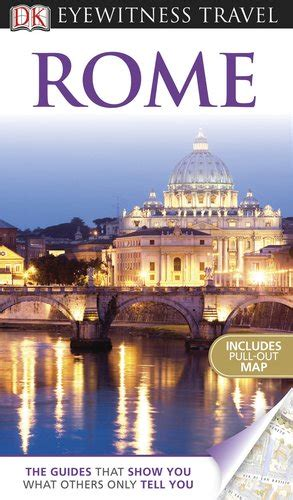 top 10 rome eyewitness top 10 travel guide books top 10 things to do in rome