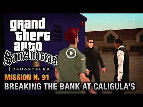 gta san andreas breaking the bank save game mod gta san andreas remastered mission 91 breaking the
