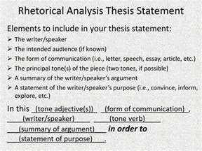 Exles Of Rhetorical Analysis Essay by For Analysis Rhetorical A Essay To Make How Thesis A Statement