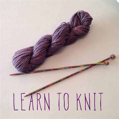 learning to knit learn to knit a yarn story