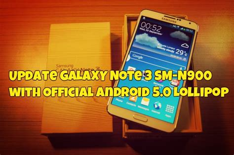 Dekstop Samsung Galaxy Note 3 N900 update galaxy note 3 sm n900 with official android 5 0