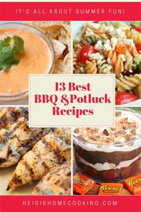 home cooking recipes 13 best summer bbq potluck recipes heidi s home cooking