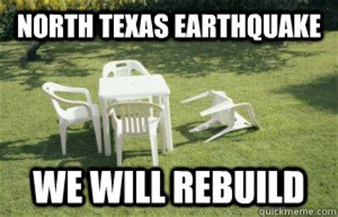 We Will Rebuild Meme - north texas earthquake we will rebuild earthquake