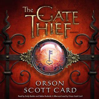 the two gates books the gate thief mithermages 2 by orson card