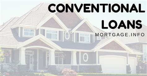 conventional house loan what is a conventional mortgage loan pros vs cons