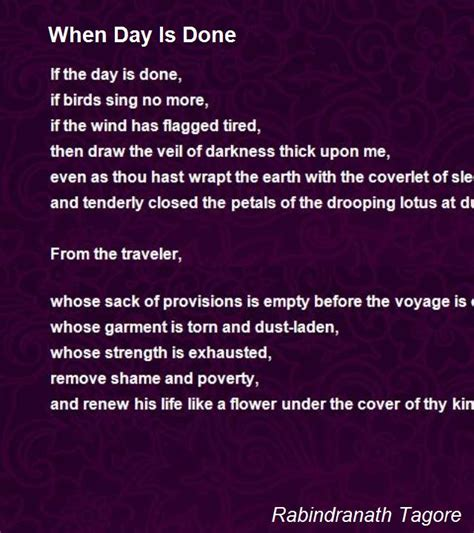 when is days when day is done poem by rabindranath tagore poem