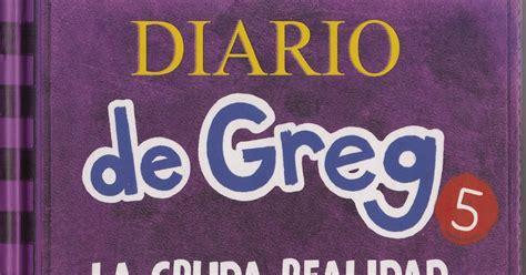 la cruda realidad libro pdf mis libros diario de greg 5 la cruda realidad jeff kinney