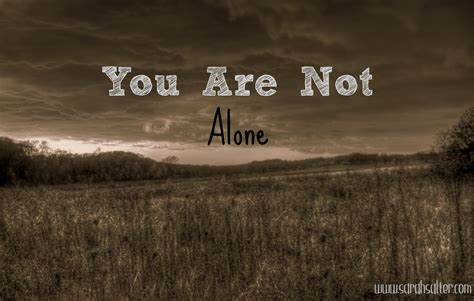 you are not alone you are not alone living between the lines