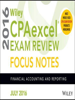 wiley cpaexcel review 2018 focus notes financial accounting and reporting books wiley cpaexcel review july 2016 focus notes by wiley
