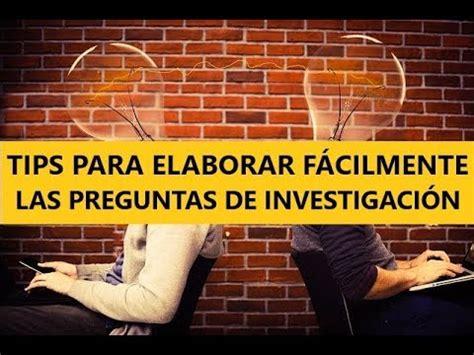 preguntas de investigacion de un proyecto c 211 mo redactar o elaborar las preguntas de un proyecto de