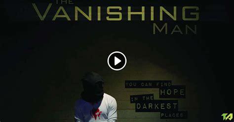 the vanishing man in the vanishing man trailer 2016