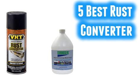 best converter best rust converter 2017