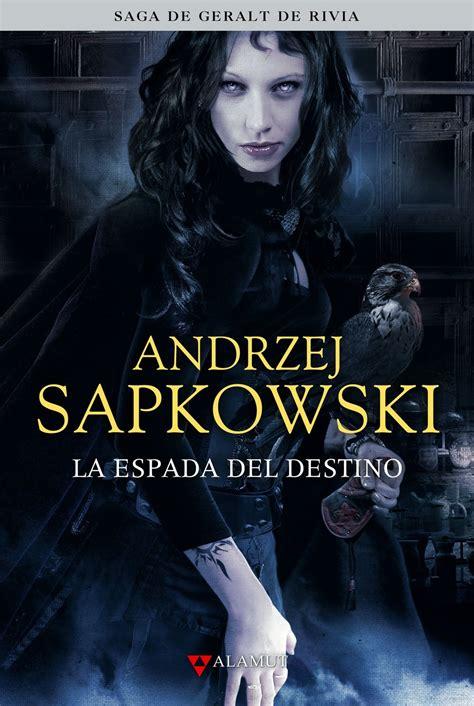 la espada del destino la espada del destino la saga de geralt de rivia libro ii sapkowski andrzej libro en papel
