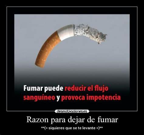 dejar de fumar frases motivadoras para dejar de fumar razon para dejar de fumar desmotivaciones